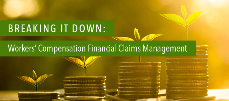 Breaking it down: Workers' Compensation Financial Claims Management