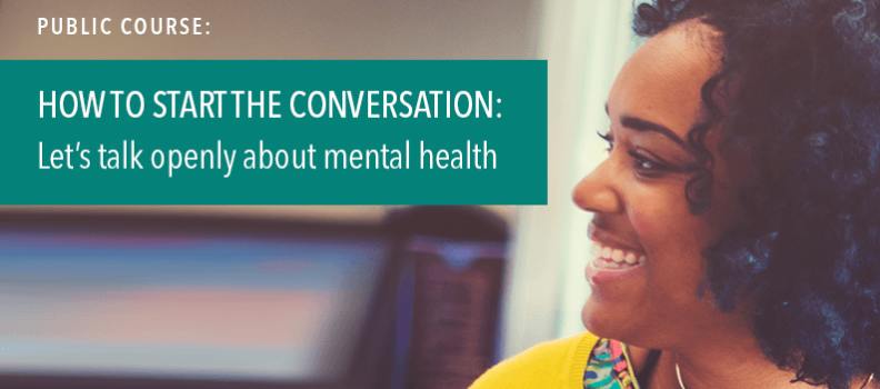 How to start the conversation: Let's talk openly about mental health…