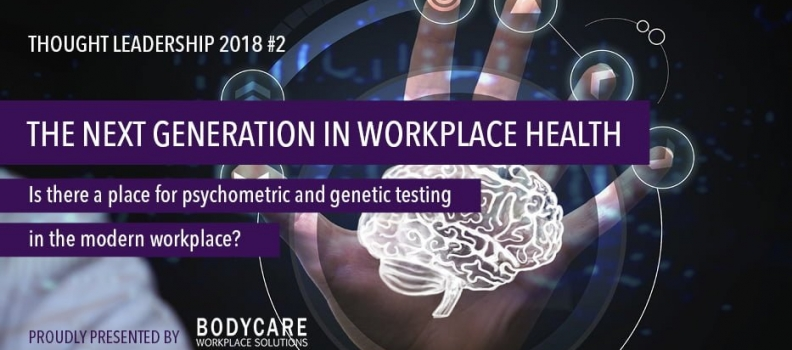 Thought Leadership 2018 #2 – The Next Generation in Workplace Health
