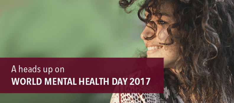 A Heads Up on World Mental Health Day 2017